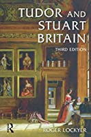 Tudor and Stuart Britain