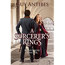 A Sorcerer's Rings (Song of Sorcery Book 4)