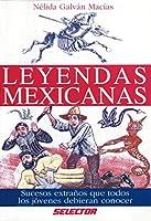 Leyendas Mexicanas/ Mexican Legends (Cultural)