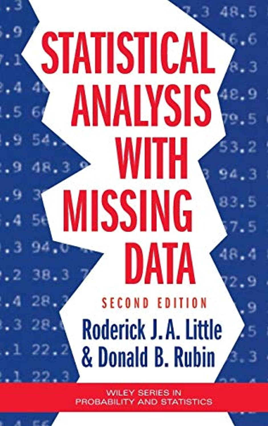 滑りやすい泥棒宇宙船Statistical Analysis with Missing Data (Wiley Series in Probability and Statistics)