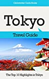 Tokyo Travel Guide: The Top 10 Highlights in Tokyo (Globetrotter Guide Books) (English Edition)