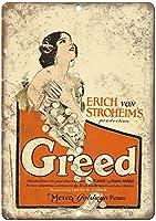 Greed Erich Stroheim Movie 金属板ブリキ看板注意サイン情報サイン金属安全サイン警告サイン表示パネル