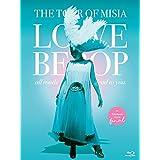 THE TOUR OF MISIA LOVE BEBOP all roads lead to you in YOKOHAMA ARENA Final(通常盤)(Blu-ray Disc)