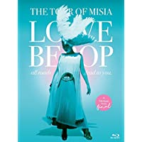 THE TOUR OF MISIA LOVE BEBOP all roads lead to you in YOKOHAMA ARENA Final