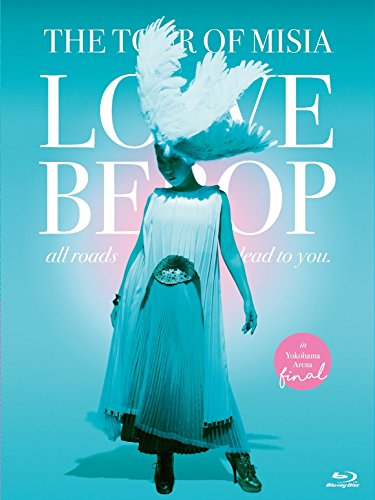 [画像:THE TOUR OF MISIA LOVE BEBOP all roads lead to you in YOKOHAMA ARENA Final(通常盤) [DVD]]