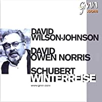 Schubert - Winterreise / Wilson-Johnson, Owen Noriss