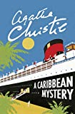 A Caribbean Mystery (Miss Marple) (Miss Marple Series)