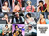 Augusta Camp 2011 ~Collaborations~ [DVD] 画像