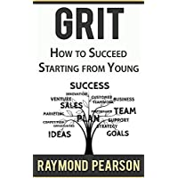 GRIT: HOW TO SUCCED FROM YOUNG (English Edition)
