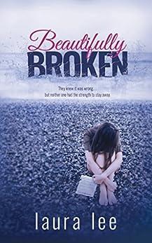 Beautifully Broken by [Lee, Laura]