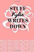 Stuff Kylie Writes Down: Personalized Journal / Notebook (6 x 9 inch) with 110 wide ruled pages inside [Soft Coral]