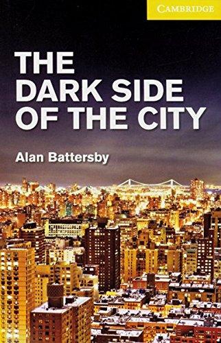 The Dark Side of the City: Book with Audio-CD Pack. Englische Lektuere fuer das 3. Lernjahrの詳細を見る