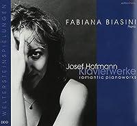 Hofmann: Romantic Piano Works