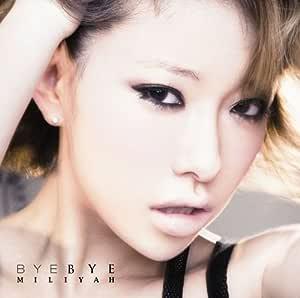 BYE BYE(初回生産限定盤)(DVD付)