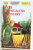 The Bungalow Mystery: Nancy Drew #3 (Classic Mysteries for Budding Detectives)
