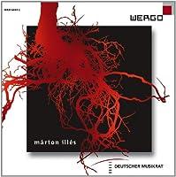 マルトン・イレシュ(b.1975): 作品集 (Marton Illes : Works / Ensemble Modern) [輸入盤]