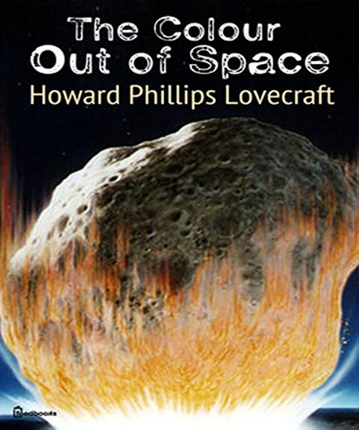 欠席ナット悪意The Colour Out of Space (English Edition)
