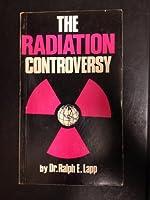 Radiation Controversy