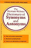 The Merriam-Webster Dictionary of Synonyms and Antonyms [ペーパーバック]