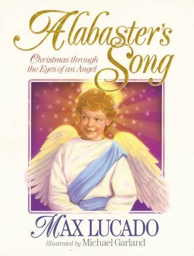Download Alabaster's Song: Christmas Through the Eyes of an Angel 0849913071