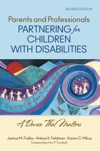Download Parents and Professionals Partnering for Children With Disabilities: A Dance That Matters 1412966396