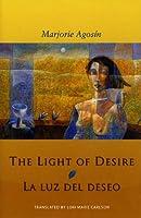 The Light of Desire/ La Luz Del Deseo