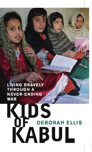 Download Kids of Kabul: Living Bravely Through a Never-Ending War 1554981816