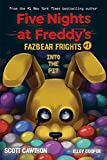 Into the Pit (Five Nights at Freddy's: Fazbear Frights #1) (Five Nights at Freddy's) (English Edition)