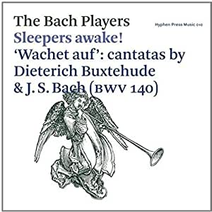 SLEEPERS AWAKE! - WACHET