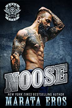 Noose (Road Kill MC #1): A Dark Alpha Motorcycle Club Romance by [Eros, Marata]