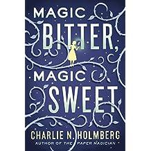 Magic Bitter, Magic Sweet