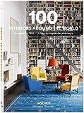 100 Interiors Around the World/So wohnt die Welt/Un tour du monde des interieurs (Bibliotheca Universalis)
