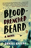Blood-Drenched Beard: A Novel
