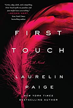 First Touch: A Novel (A First and Last Novel) by [Paige, Laurelin]