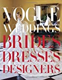 Amazon.co.jpVogue Weddings: Brides, Dresses, Designers