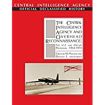 The Central Intelligence Agency and Overhead Reconnaissance: The U-2 and Oxcart Programs, 1954-1974