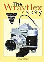 The Wrayflex Story
