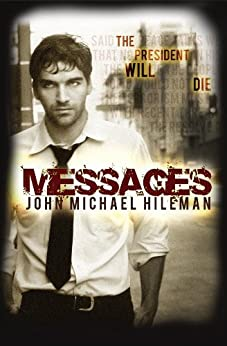MESSAGES (The David Chance Series Book 1) by [Hileman, John Michael]