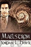 Maelstrom: A Whyborne and Griffin Novel (Whyborne & Griffin Book 7) (English Edition)