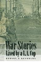 War Stories Lived by a La Cop