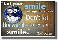 Let Your Smile Change The World。ないLet The World Change Your Smile – Will Smith – 新しい教室Motivational Poster