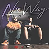 No Way (feat. Sammielz)