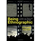 Being Ethnographic: A Guide to the Theory and Practice of Ethnography