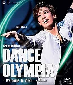 花組東京国際フォーラム ホールC公演 Grand Festival『DANCE OLYMPIA』 -Welcome to 2020- [Blu-ray]