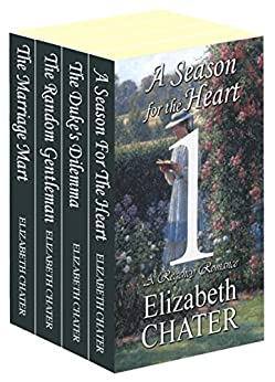 The Elizabeth Chater Regency Romance Collection #1 by [Chater, Elizabeth]