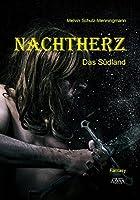Nachtherz Band 2: Das Suedland