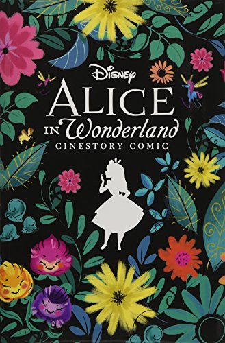 Disney Alice in Wonderland Cinestory Comic: Collector's Edition (Disney Cinestory Comic)