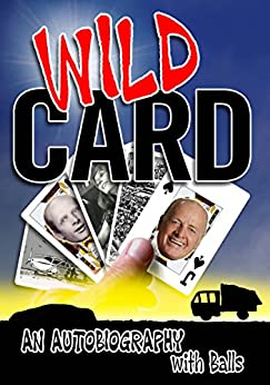 Wild Card - An Autobiography With Balls by [Potter, Jack]