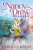 Strangers on a Train (Nancy Drew Diaries Book 2) (English Edition)