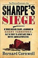 Sharpe's Siege: Richard Sharpe and the Winter Campaign, 1814. Bernard Cornwell (The Sharpe Series)